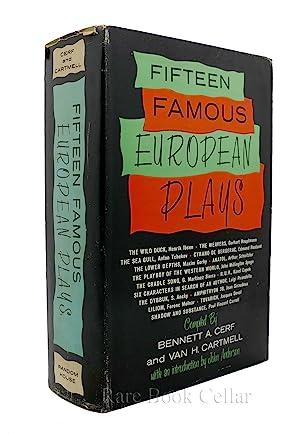 FIFTEEN FAMOUS EUROPEAN PLAYS: Bennett A. Cerf,