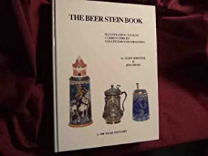 The Beer Stein Book. A 400 Year: Kirsner, Gary &