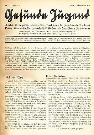 Gesunde Jugend. 1. Jahrgang. 1929. Nr. 1 - 24. Zeitschrift für die geistige und körperliche ...