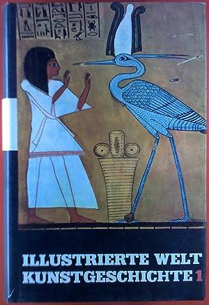 Illustrierte Weltkunstgeschichte in fünf Bänden. BAND I: Die Kunst des Alten Orients - Ägyptische ...