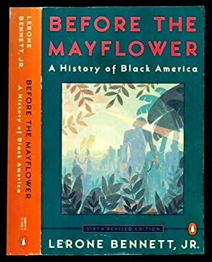 Before the Mayflower: A History of Black: Bennett, Lerone