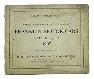 FRANKLIN MOTOR-CARS. 1907 Revised Price - List.: Automotive Catalogue /