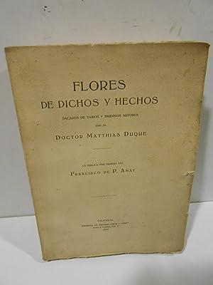 Flores de dichos y hechos.: DUQUE, Matthias.-