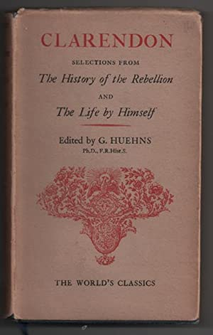 Clarendon: Selections from 'The History of the: Edward Hyde, Earl
