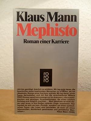 Bild des Verkäufers für Mephisto. Roman einer Karriere zum Verkauf von Antiquariat Weber GbR
