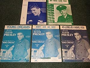 ELVIS PRESLEY Sheet Music ( 1957, 1958, 1960 ): My Wish Came True; Young Dreams; Don't Ask me Why...