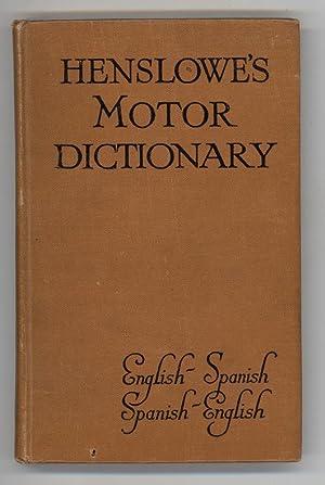 Henslowe's Motor Dictionary English-Spanish Spanish-English: Henslowe, Leonard (Compiler)