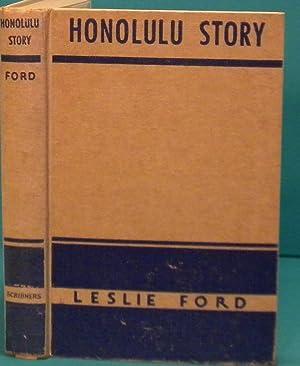 Honolulu Story: Ford Leslie