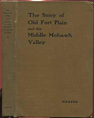 The Story of Old Fort Plain and the Middle Mohawk Valley