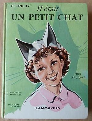 Il était un petit chat. Conte Moderne.: Trilby (T.; Thérèse de Marnihac).