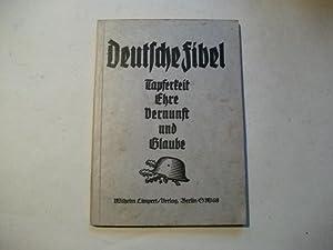 Deutsche Fibel. Worte an Kameraden.: Woweries, F.H.