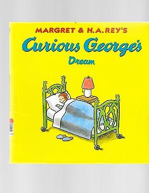 Curious George's Dream: Rey, H. A.;