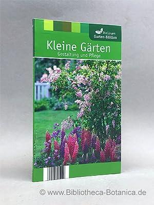 Kleine Gärten. Gestaltung und Pflege.: James, Christiane [Hrsg.]: