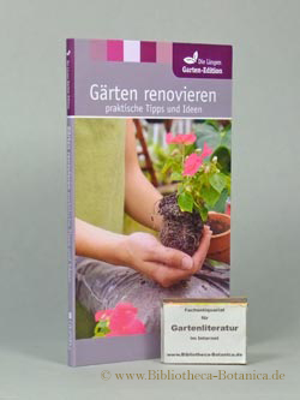 Gärten renovieren. praktische Tipps und Ideen.: James, Christiane [Hrsg.]: