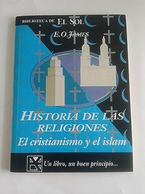 Historia de las religiones. El cristianismo y: E. O. James