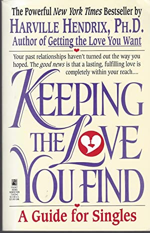 Keeping The Love You Find, A Guide For Singles