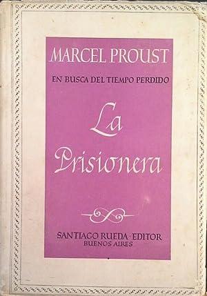 LA PRISIONERA: PROUST, MARCEL