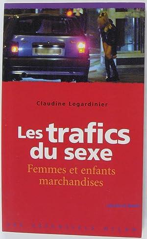 Les Trafics du sexe Femmes et enfants: Claudine Legardinier