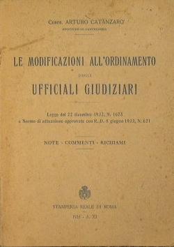 Le modificazioni all'ordinamento degli ufficiali giudiziari: Catanzaro Arturo