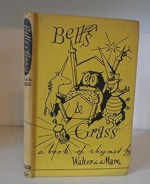 Bells and Grass - A Book of: De la Mare,