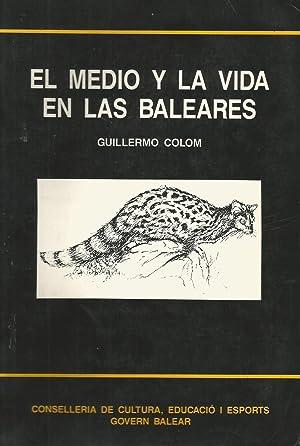 El Medio y la Vida en las: Guillermo Colom
