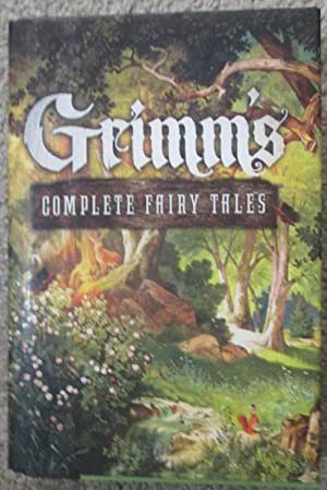 Grimm's Complete Fairy Tales (Fall River Classics): The Brothers Grimm