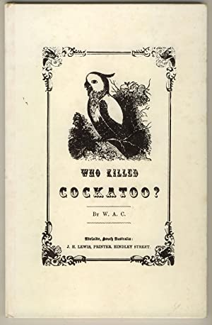 Who Killed Cockatoo?: W. A. C.