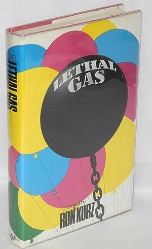 Lethal gas: a novel: Kurz, Ron