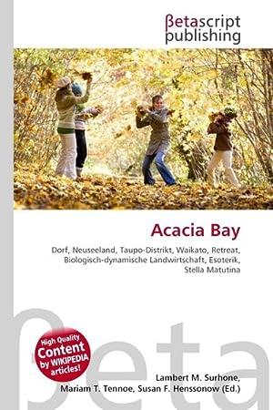 Acacia Bay: Surhone, Lambert M.;