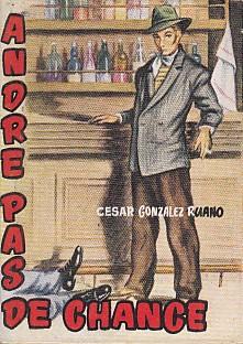 Bild des Verkäufers für ANDRE PAS DE CHANCE zum Verkauf von Librería Vobiscum