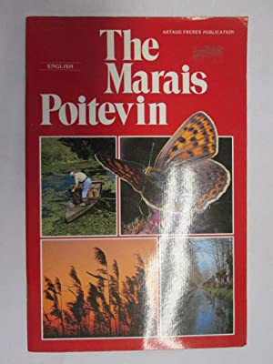 The Marais Poitevin : Where sky and earth blend with the water (English version): Christian Pacteau
