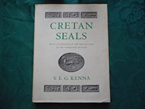 Cretan Seals . With a Catalogue of: Kenna V. E.