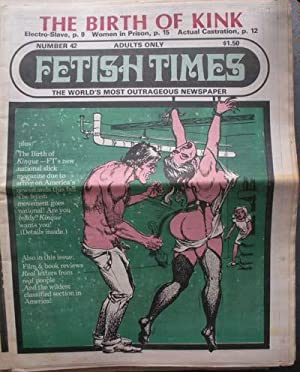 FETISH TIMES; The World's Most Outrageous Newspaper: X, Marvin (Ed.)