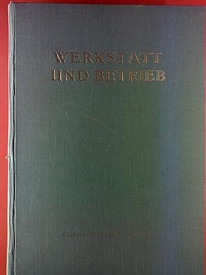 Werkstatt und Betrieb. Zeitschrift für Maschinenbau und Fertigung. 86. Jahrgang 1953.: Carl ...