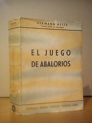 """El juego de abalorios: Ensayo de una biografía del """"magister ludi"""" Josef Knecht, juntamente..."""