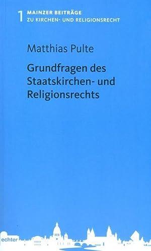 Grundfragen des Staatskirchen- und Religionsrechts: Matthias Pulte