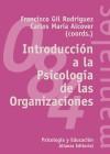 Introducción a la Psicología de las Organizaciones: Francisco Gil Rodríguez;
