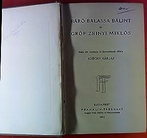 Baro Balassa Balint es Grof Zyrinyi Miklos.: Szechy Karoly