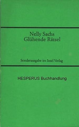Glühende Rätsel: Sachs, Nelly.