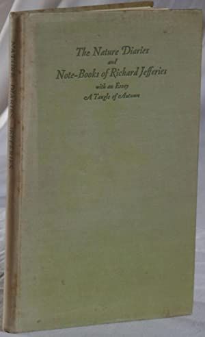 The Nature Diaries and Note-Books: Jefferies, R. (Looker, S.J. editor)