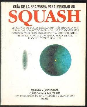 Imagen del vendedor de GUÍA DE LA SRA/WSRA PARA MEJORAR SU SQUASH a la venta por Librería Raimundo