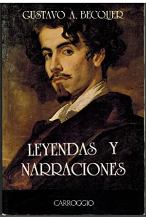LEYENDAS Y NARRACIONES: GUSTAVO A BECQUER