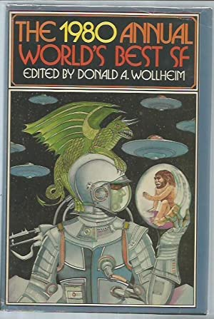 The 1980 Annual World's Best SF: Donald A. Wollheim