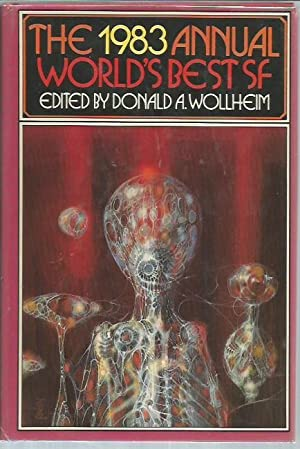 The 1983 Annual World's Best SF: Donald A. Wollheim