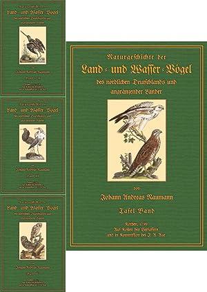 Naturgeschichte 1 - Textbände 1 - 4 und Tafelband: Naumann, Johann Andreas