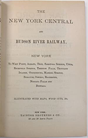THE NEW YORK CENTRAL AND HUDSON RIVER RAILWAY. NEW YORK TO WEST POINT, ALBANY, TROY, SARATOGA SPR...