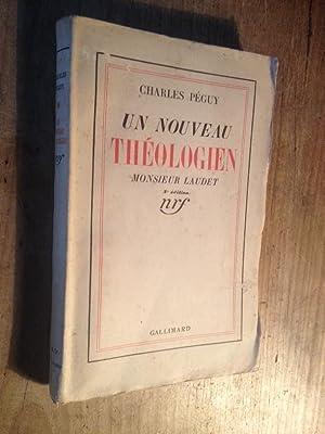 Un nouveau théologien, monsieur Laudet: CHARLES PEGUY