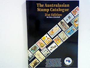The Australasian Stamp Catalogue 21st Edition