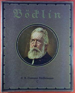 E. A. Seemanns Künstlermappen, Band 17. Böcklin. Sechs farbige Wiedergaben seiner Werke.: H. A. ...