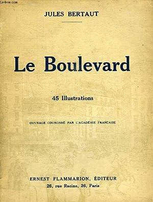 Le boulevard: Bertaut Jules.